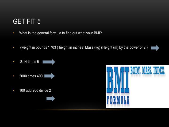 Get Fit 5
