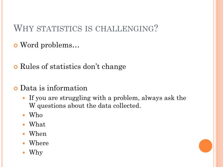 Why statistics is challenging?