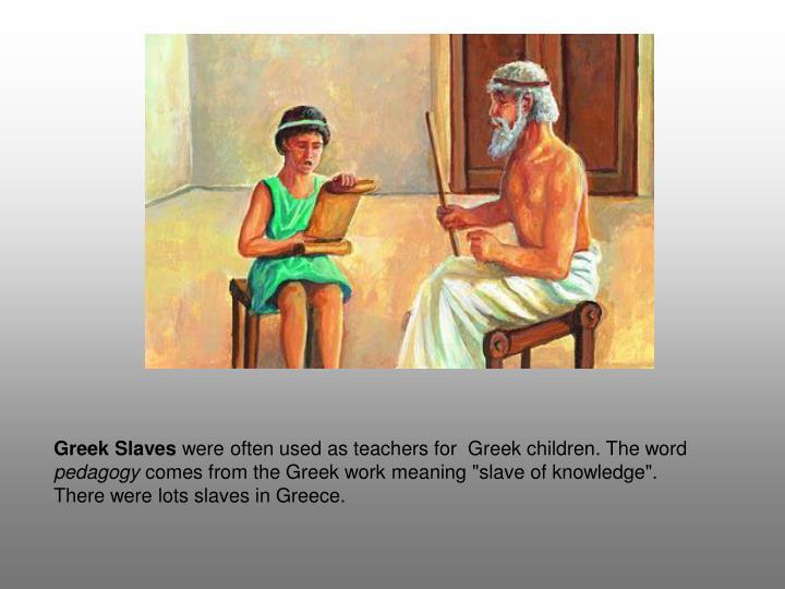 Greek Slaves