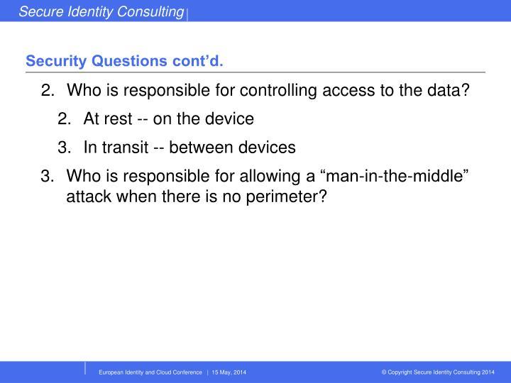 Security Questions cont'd.