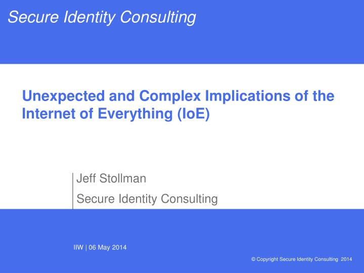 unexpected and complex implications of the internet of everything ioe