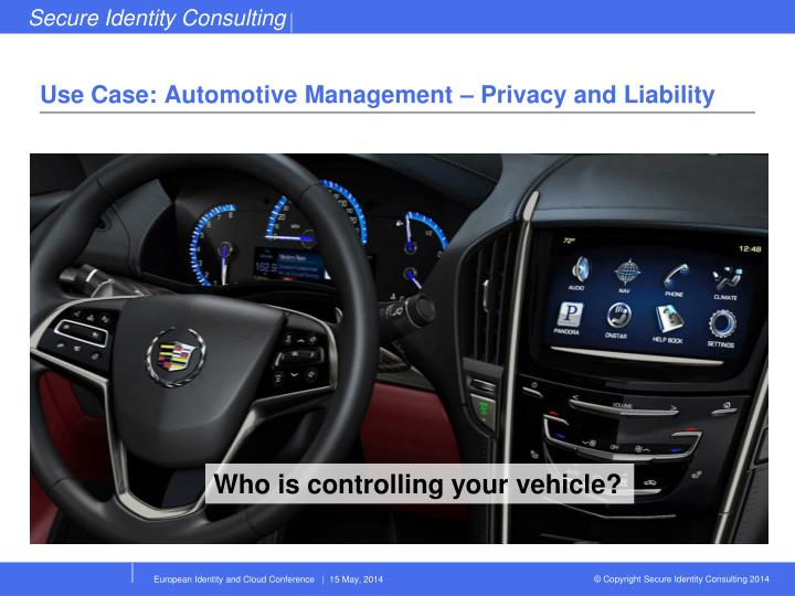 Use Case: Automotive Management – Privacy and Liability