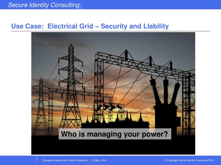 Use Case:  Electrical Grid – Security and