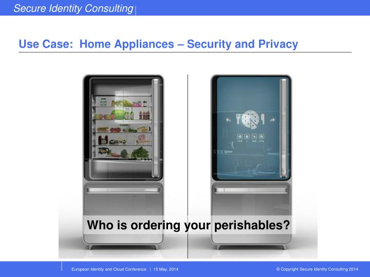 Use Case:  Home Appliances – Security and Privacy