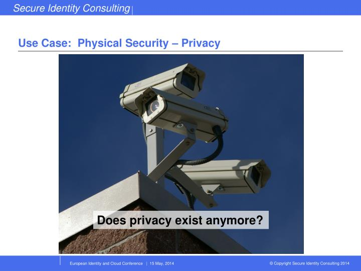 Use Case:  Physical Security – Privacy
