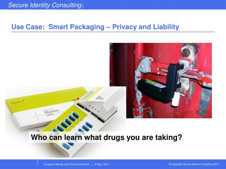 Use Case:  Smart Packaging – Privacy and Liability