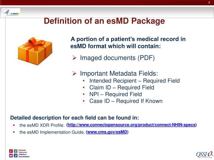 Definition of an esMD