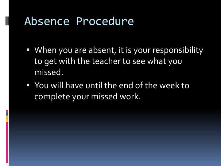 Absence Procedure