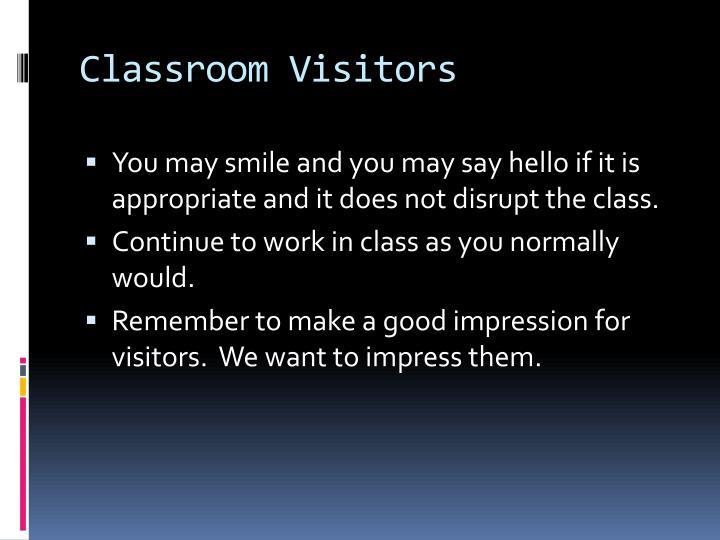 Classroom Visitors