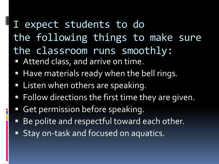 I expect students to do