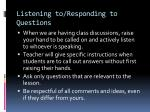 listening to responding to questions