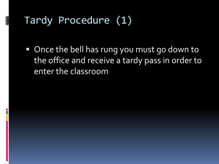 Tardy Procedure (1)