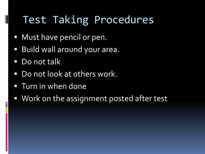Test Taking Procedures