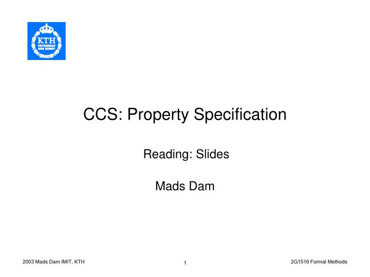 ccs property specification