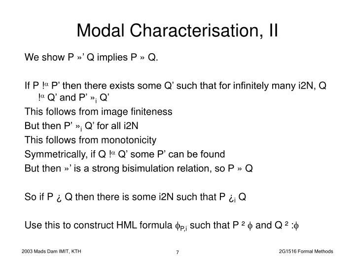 Modal Characterisation, II