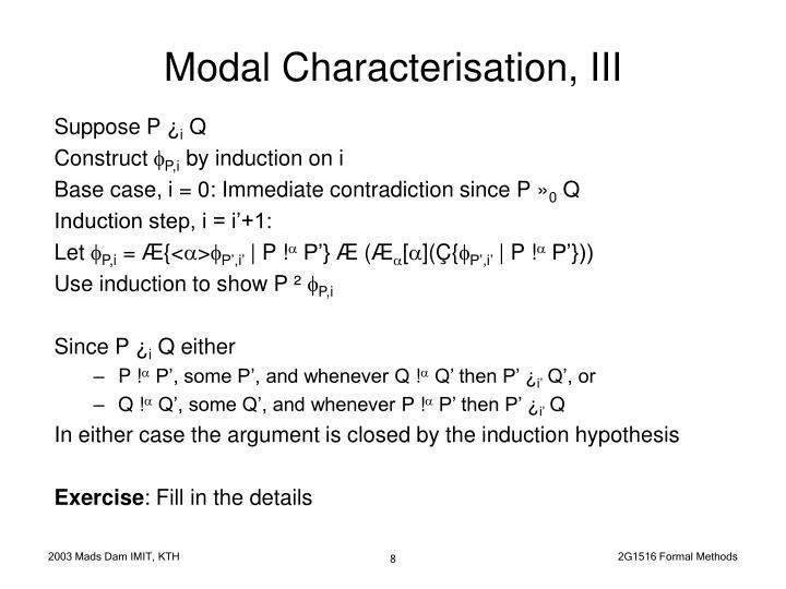 Modal Characterisation, III