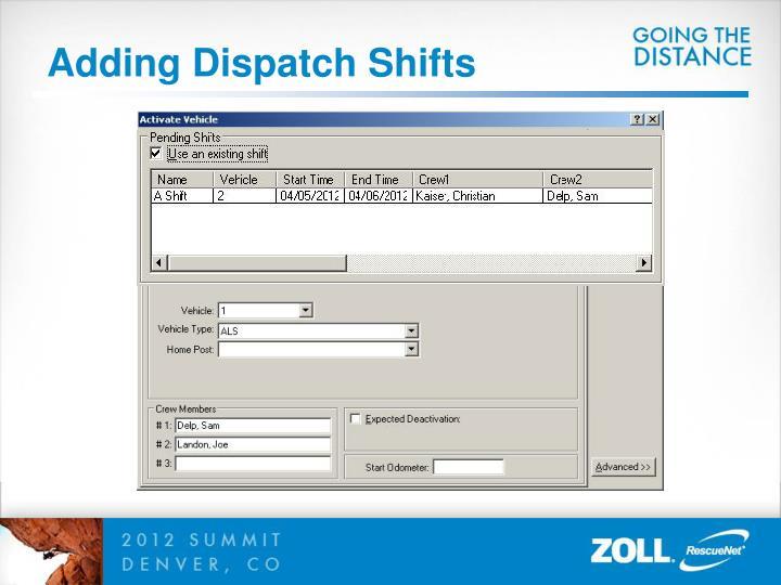 Adding Dispatch Shifts