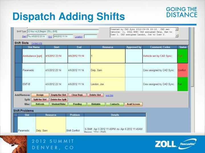 Dispatch Adding Shifts