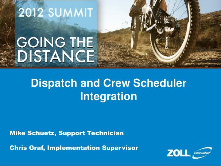 Dispatch and Crew Scheduler Integration