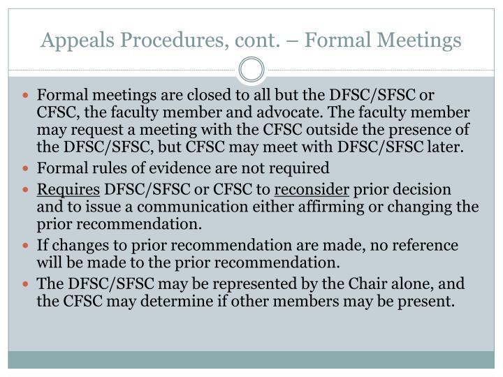 Appeals Procedures, cont. – Formal Meetings