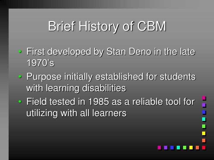 Brief history of cbm