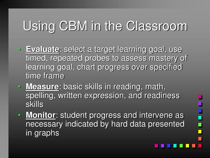 Using cbm in the classroom