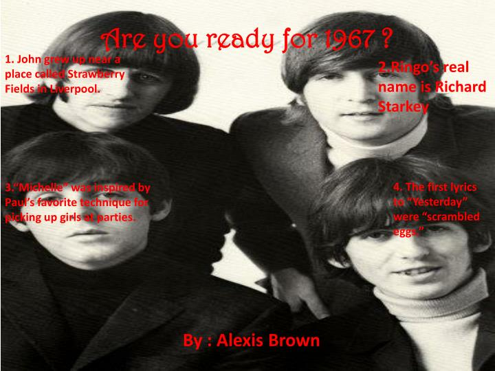 are you ready for 1967