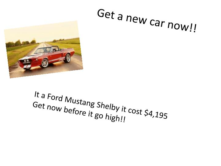 Get a new car now!!