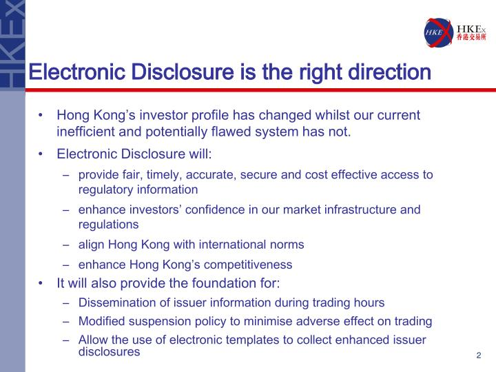 Electronic Disclosure is the right direction