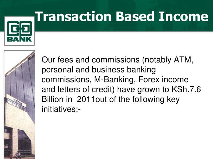 Transaction Based Income
