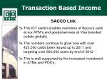 transaction based income5