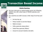 transaction based income6