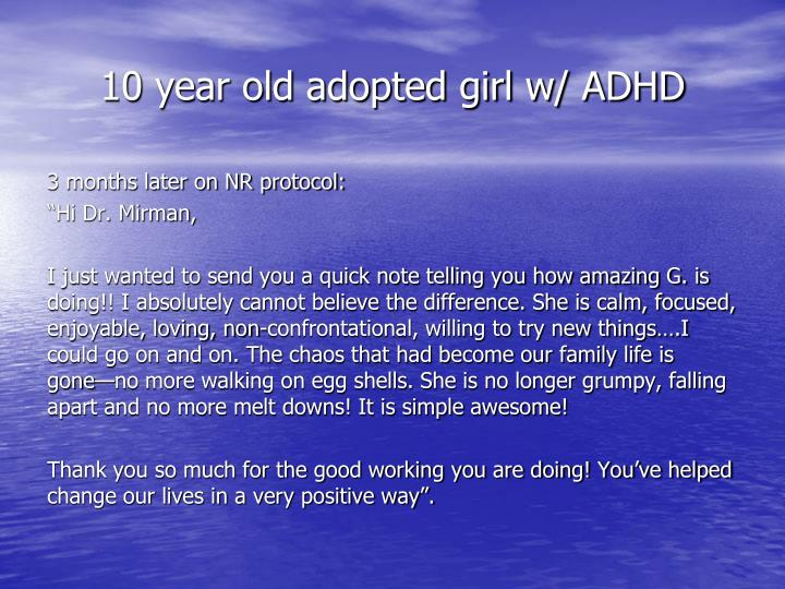10 year old adopted girl w/ ADHD