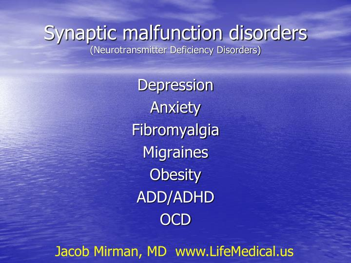 Synaptic malfunction disorders