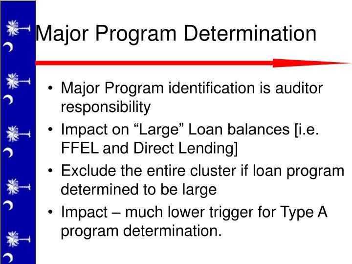 Major Program identification is auditor responsibility