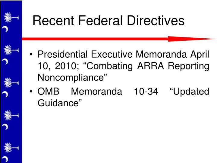 Recent Federal Directives