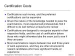 certification costs