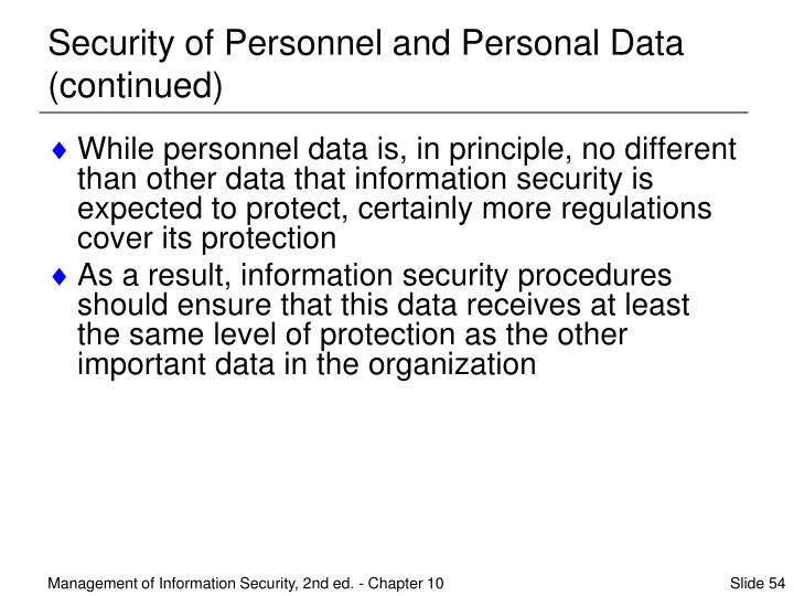Security of Personnel and Personal Data (continued)