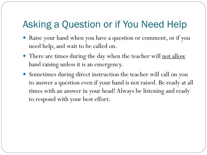 Asking a Question or if You Need Help