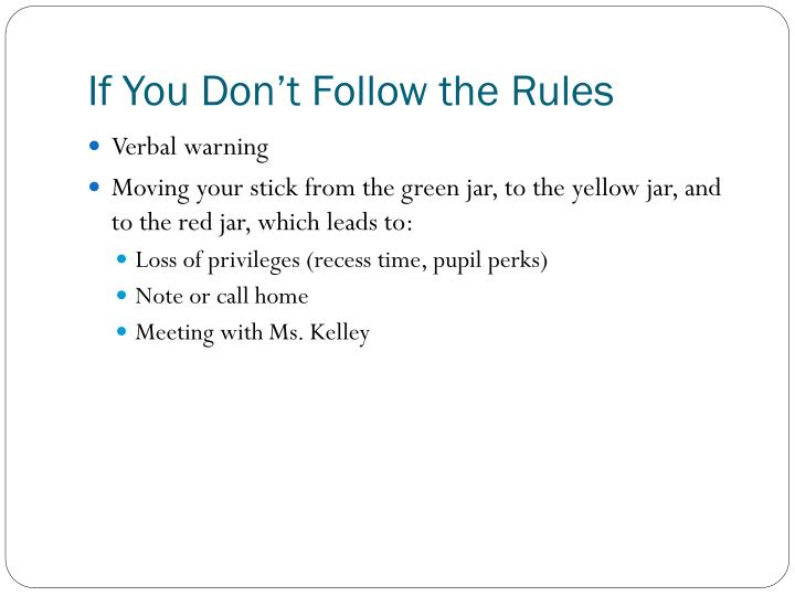 If You Don't Follow the Rules
