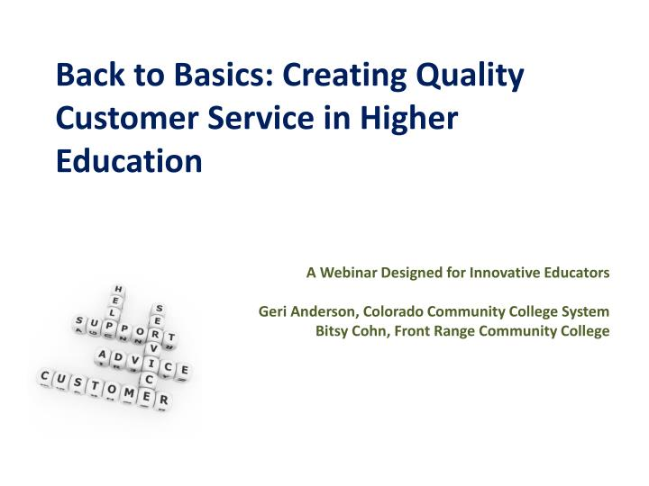 Back to Basics: Creating Quality Customer Service in Higher Education