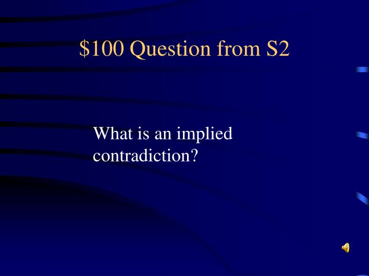 $100 Question from S2