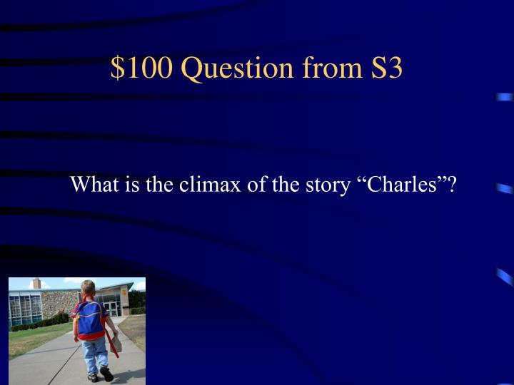 $100 Question from S3