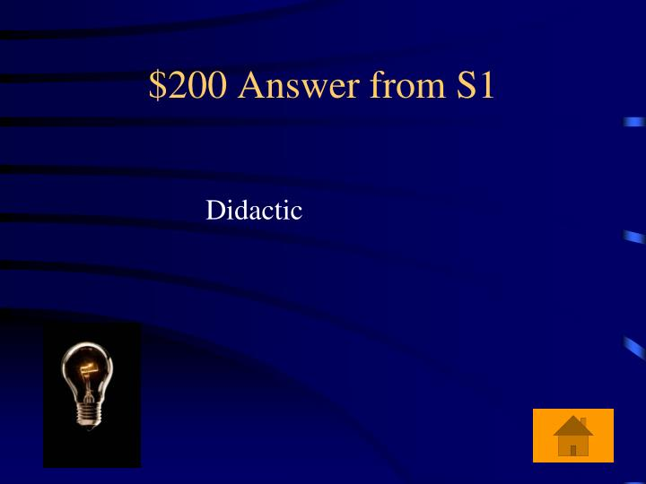 $200 Answer from S1