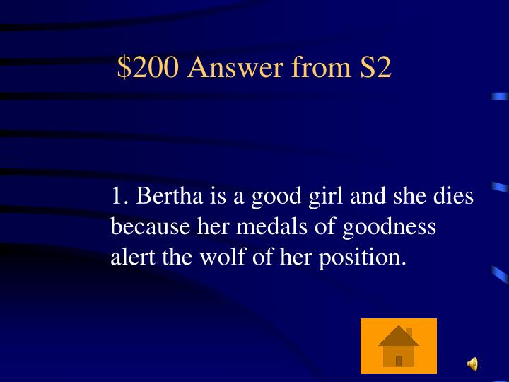$200 Answer from S2