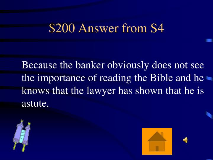$200 Answer from S4