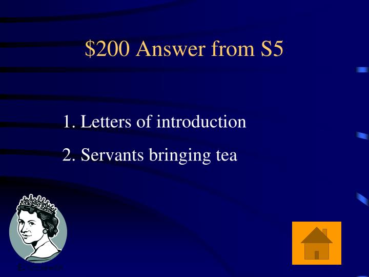 $200 Answer from S5