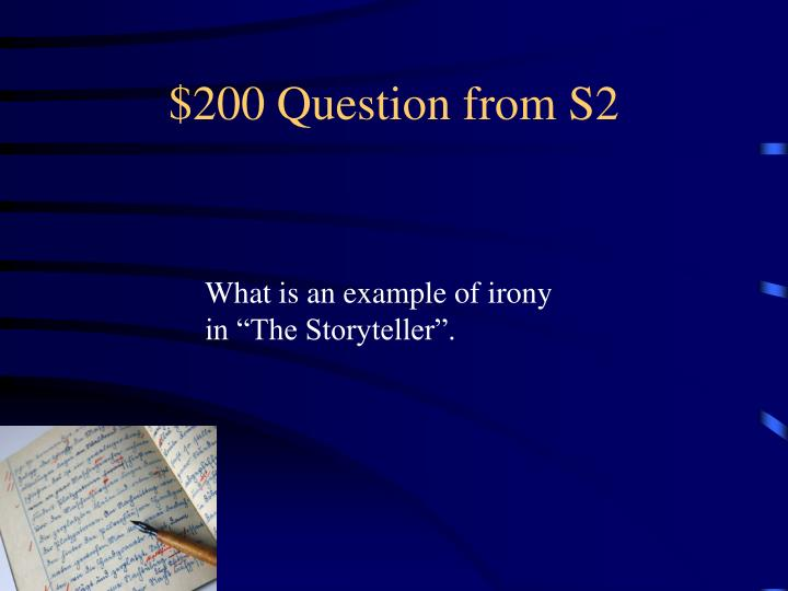 $200 Question from S2
