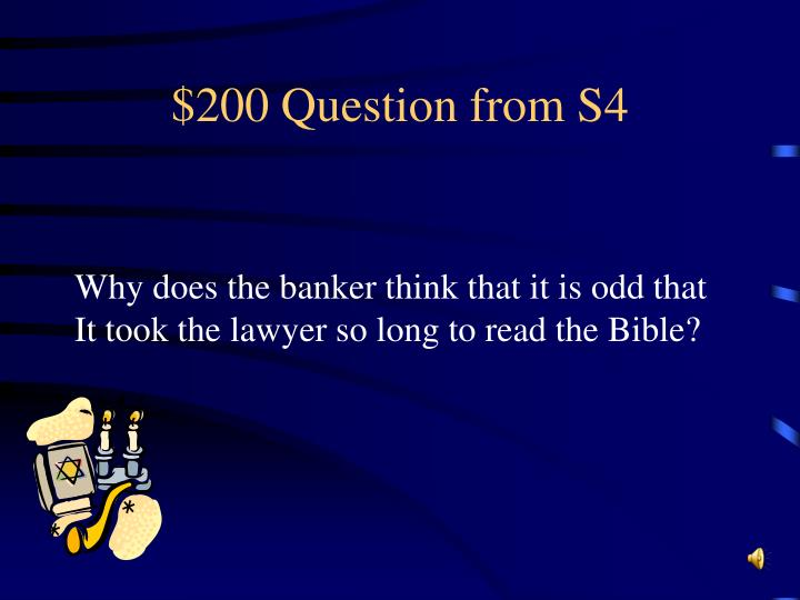 $200 Question from S4