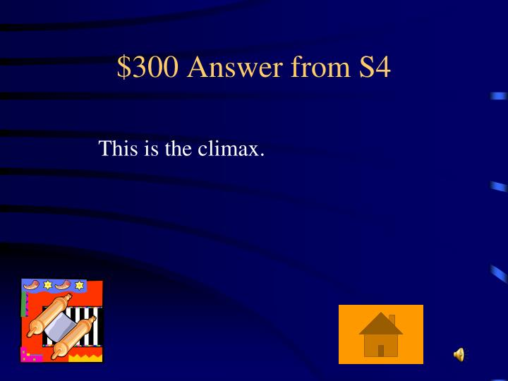 $300 Answer from S4